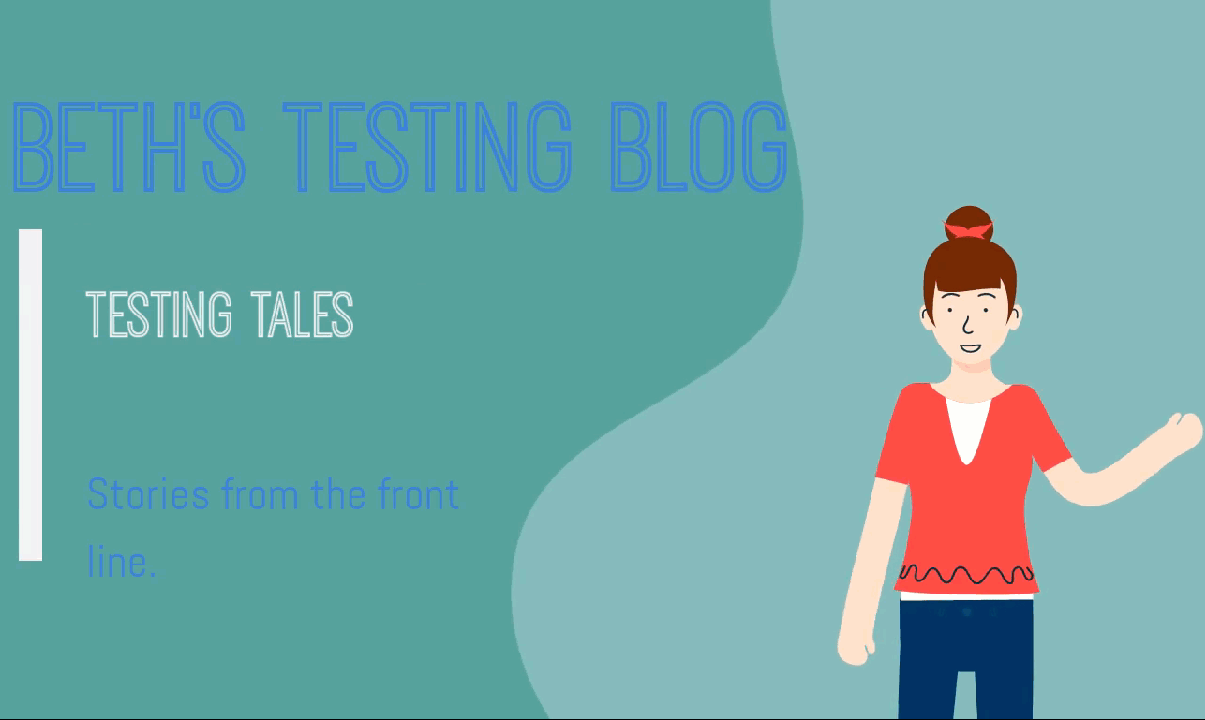 Beth The Tester's Tales